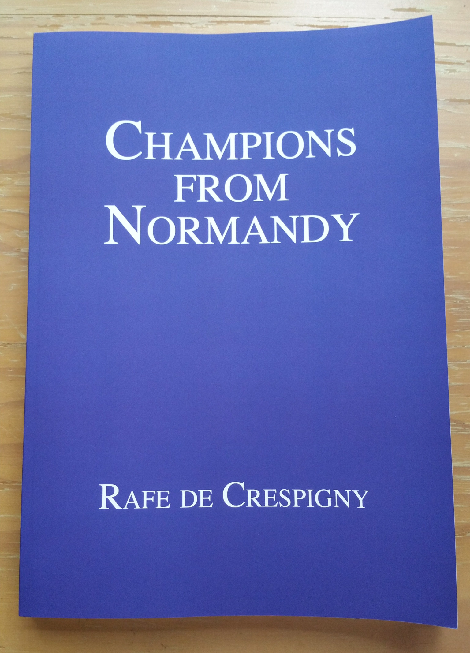 Paperback version of Champions from Normandy